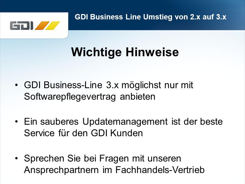 GDI Business Line Umstieg von 2.x auf 3.x Nutzen Sie die Jubiläumsaktion! Viel Erfolg!