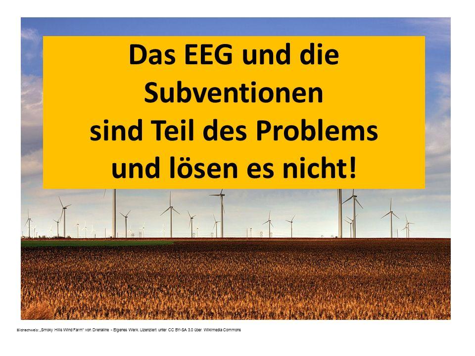 """Das EEG und die Subventionen sind Teil des Problems und lösen es nicht! Bildnachweis: """" Smoky Hills Wind Farm"""" von Drenaline - Eigenes Werk. Lizenzier"""