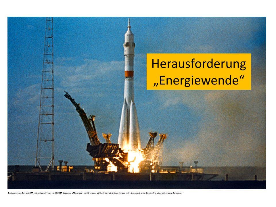 """Herausforderung """"Energiewende"""" Bildnachweis: """"Soyuz ASTP rocket launch"""" von NASAUSSR Academy of Sciences - NASA Images at the Internet Archive (image"""