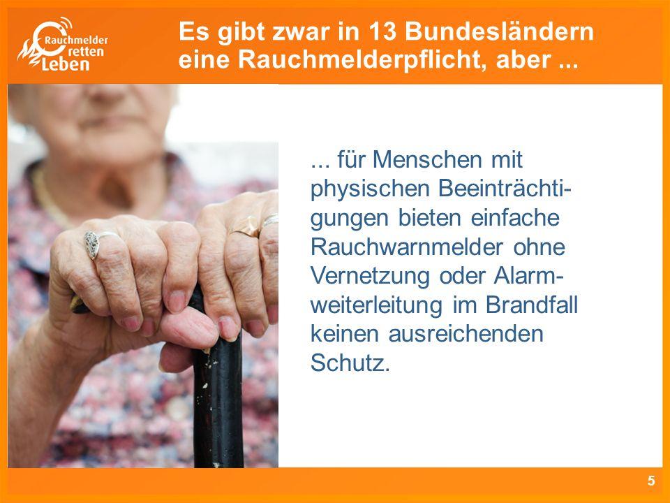 6 Die Fähigkeit, sich im Alter selbst zu retten, wird durch körperliche Einschränkungen stark reduziert: Mobilität nimmt ab.