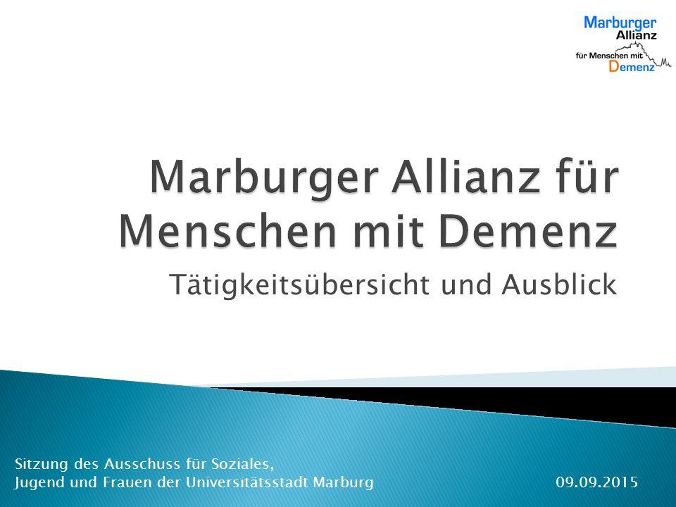 Tätigkeitsübersicht und Ausblick Sitzung des Ausschuss für Soziales, Jugend und Frauen der Universitätsstadt Marburg09.09.2015