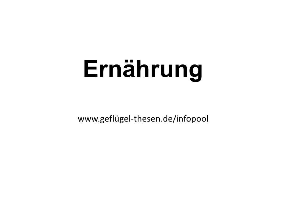 Ernährung www.geflügel-thesen.de/infopool