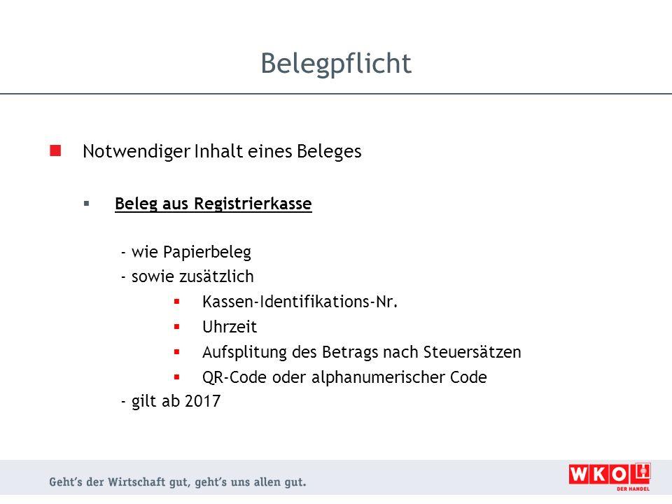 Notwendiger Inhalt eines Beleges  Beleg aus Registrierkasse - wie Papierbeleg - sowie zusätzlich  Kassen-Identifikations-Nr.