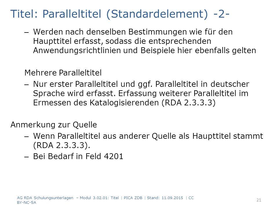 Titel: Paralleltitel (Standardelement) -2- – Werden nach denselben Bestimmungen wie für den Haupttitel erfasst, sodass die entsprechenden Anwendungsri