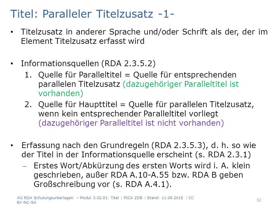 Titel: Paralleler Titelzusatz -1- Titelzusatz in anderer Sprache und/oder Schrift als der, der im Element Titelzusatz erfasst wird Informationsquellen