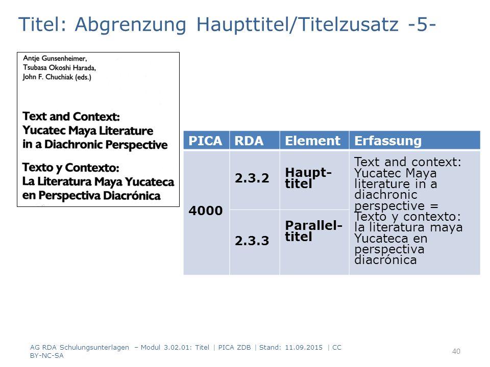 Titel: Abgrenzung Haupttitel/Titelzusatz -5- PICARDAElementErfassung 4000 2.3.2 Haupt- titel Text and context: Yucatec Maya literature in a diachronic