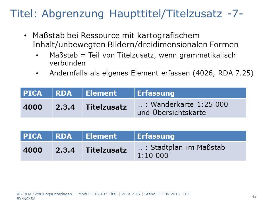 Titel: Abgrenzung Haupttitel/Titelzusatz -7- Maßstab bei Ressource mit kartografischem Inhalt/unbewegten Bildern/dreidimensionalen Formen Maßstab = Te