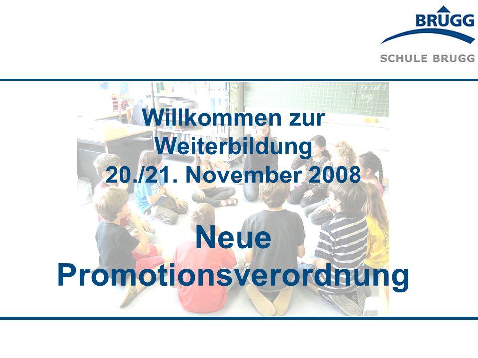 Willkommen zur Weiterbildung 20./21. November 2008 Neue Promotionsverordnung