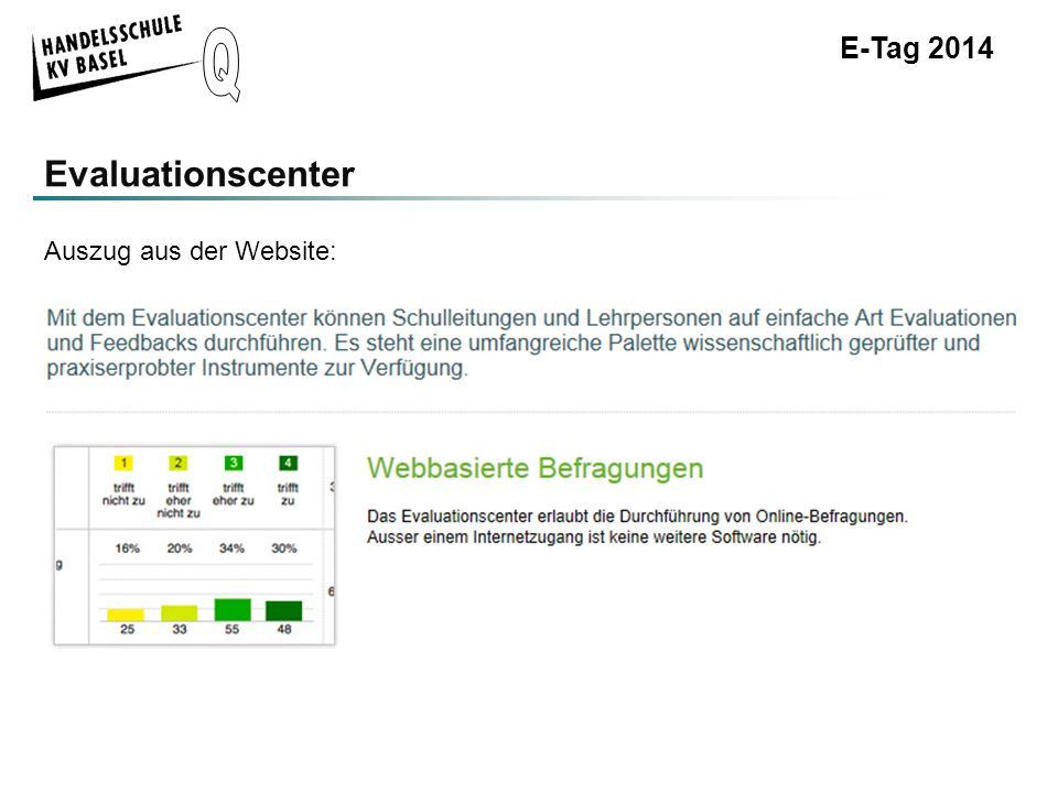 E-Tag 2014 Evaluationscenter Auszug aus der Website: