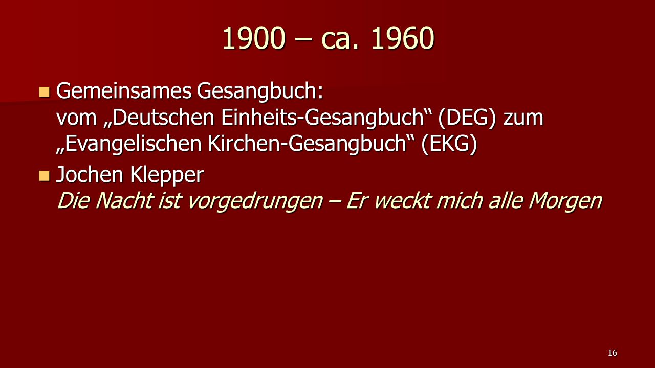 """Gemeinsames Gesangbuch: vom """"Deutschen Einheits-Gesangbuch"""" (DEG) zum """"Evangelischen Kirchen-Gesangbuch"""" (EKG) Gemeinsames Gesangbuch: vom """"Deutschen"""