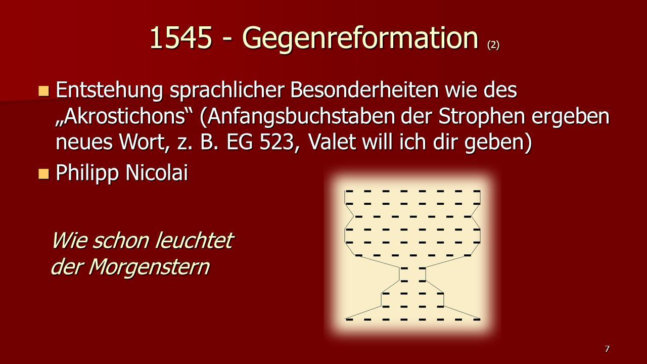 """Entstehung sprachlicher Besonderheiten wie des """"Akrostichons"""" (Anfangsbuchstaben der Strophen ergeben neues Wort, z. B. EG 523, Valet will ich dir geb"""