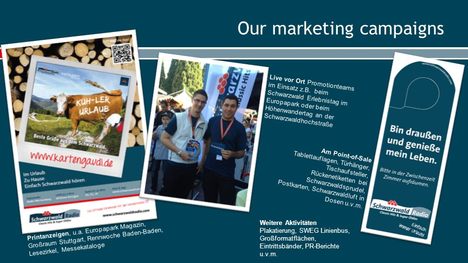 Our marketing campaigns Printanzeigen, u.a.