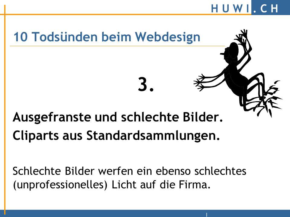 H U W I. C H | 10 Todsünden beim Webdesign