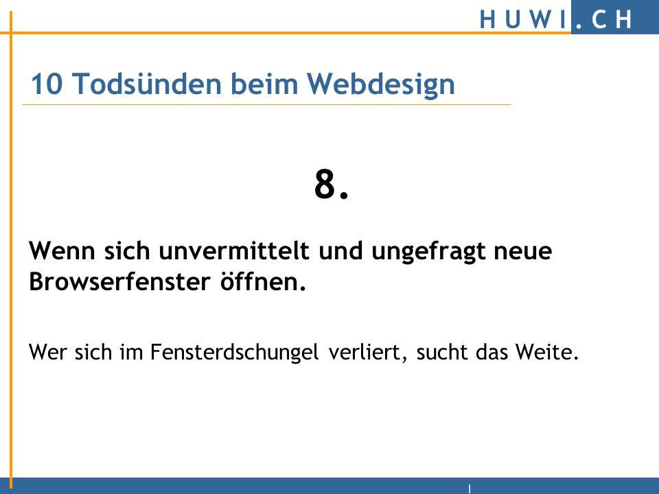 H U W I.C H | 10 Todsünden beim Webdesign 7.