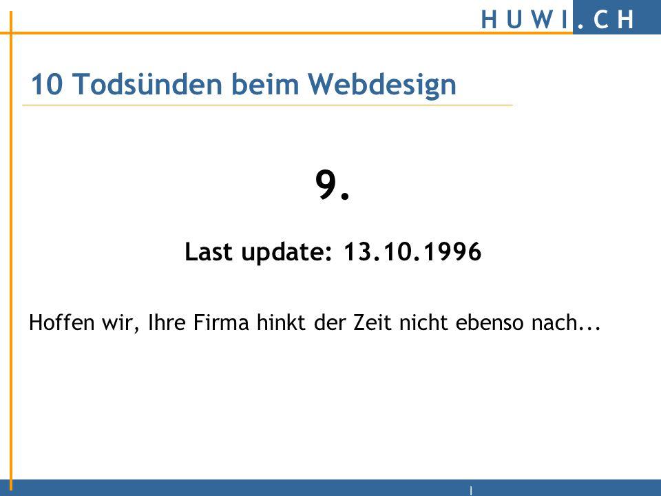 H U W I.C H | 10 Todsünden beim Webdesign 8.