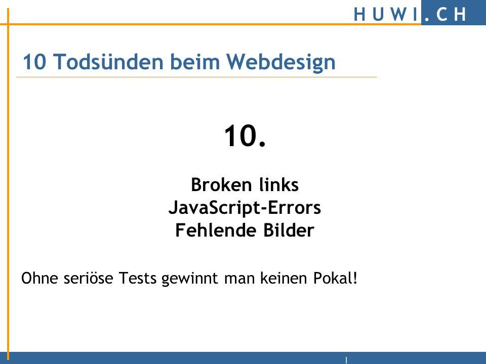 H U W I.C H | 10 Todsünden beim Webdesign 9.