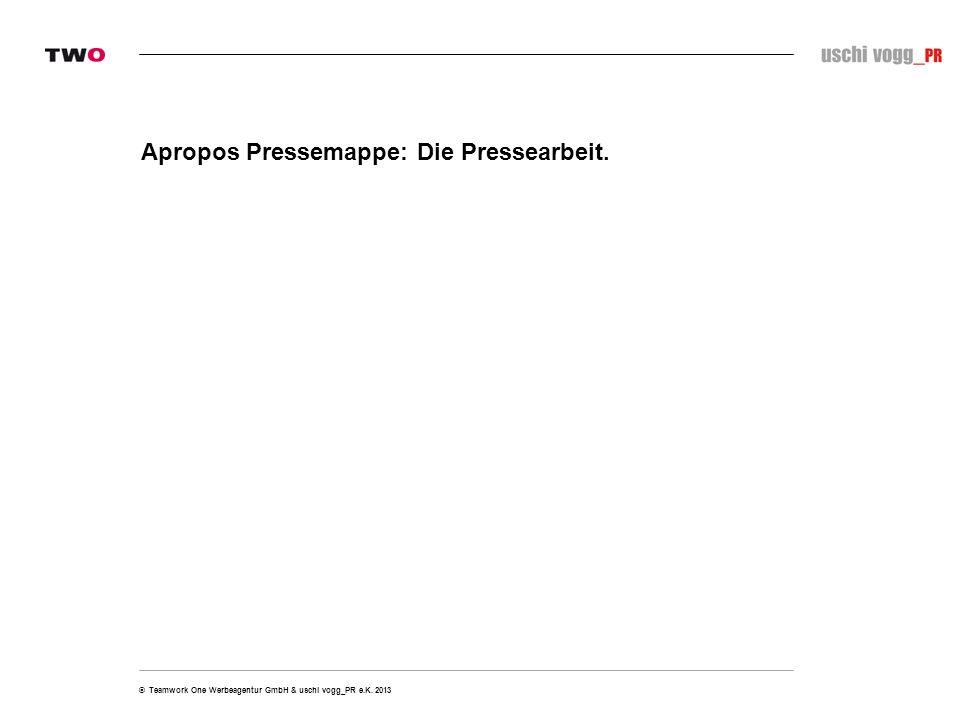 Apropos Pressemappe: Die Pressearbeit.