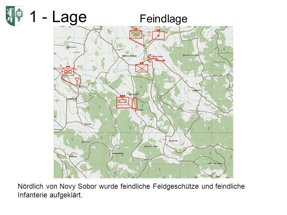 1 - Lage Feindlage Bei Stary Sabor wurden der Ausbau eines HQ aufgeklärt, dieses wird durch Infanterie gesichert.