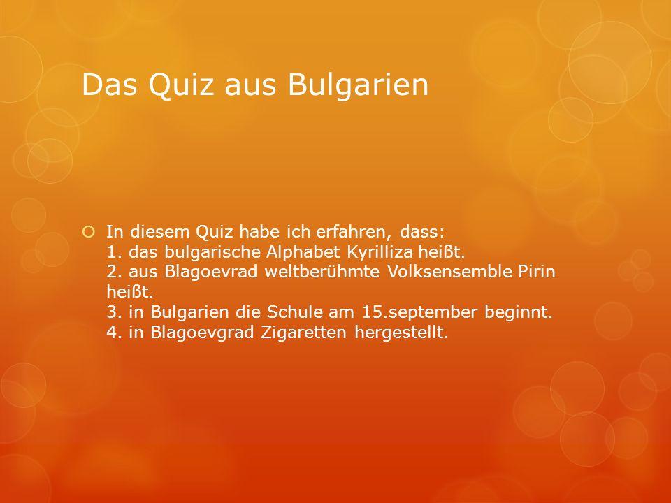 Das Quiz aus Deutschland  In diesem Quiz habe ich erfahren, dass: 1.