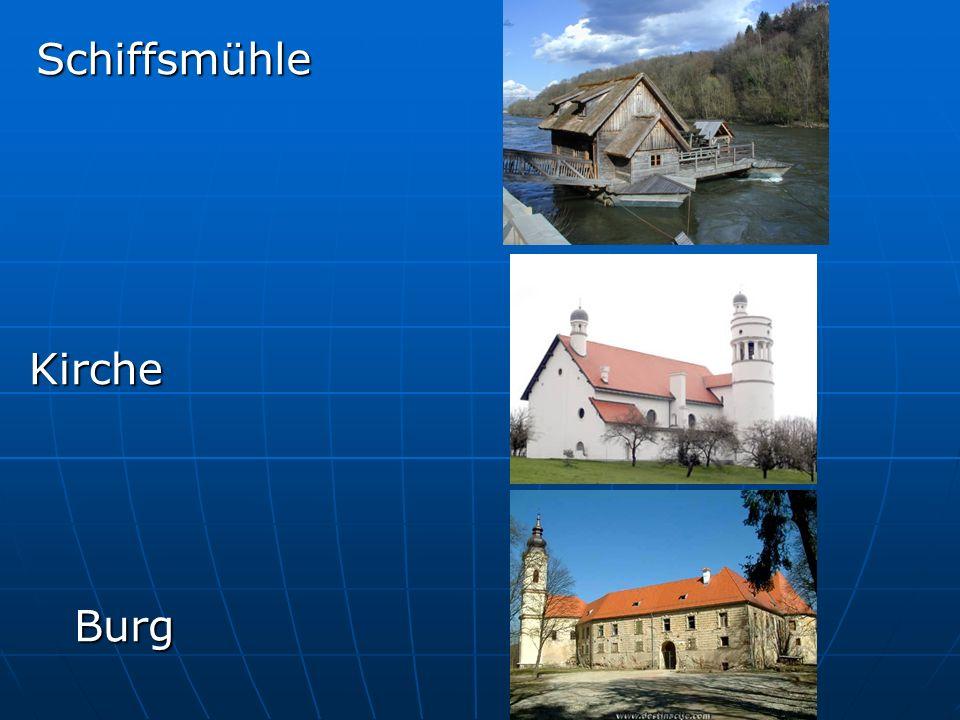 Schiffsmühle Kirche Burg