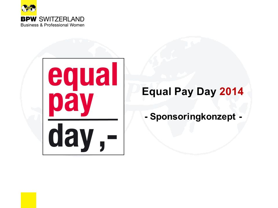 Equal Pay Day 2014 - Sponsoringkonzept -