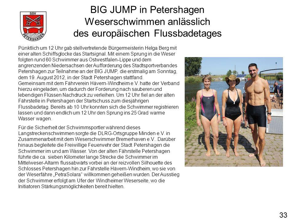 BIG JUMP in Petershagen Weserschwimmen anlässlich des europäischen Flussbadetages 33 Pünktlich um 12 Uhr gab stellvertretende Bürgermeisterin Helga Be