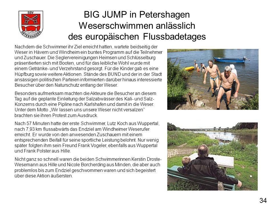 BIG JUMP in Petershagen Weserschwimmen anlässlich des europäischen Flussbadetages 34 Nachdem die Schwimmer ihr Ziel erreicht hatten, wartete beidseiti