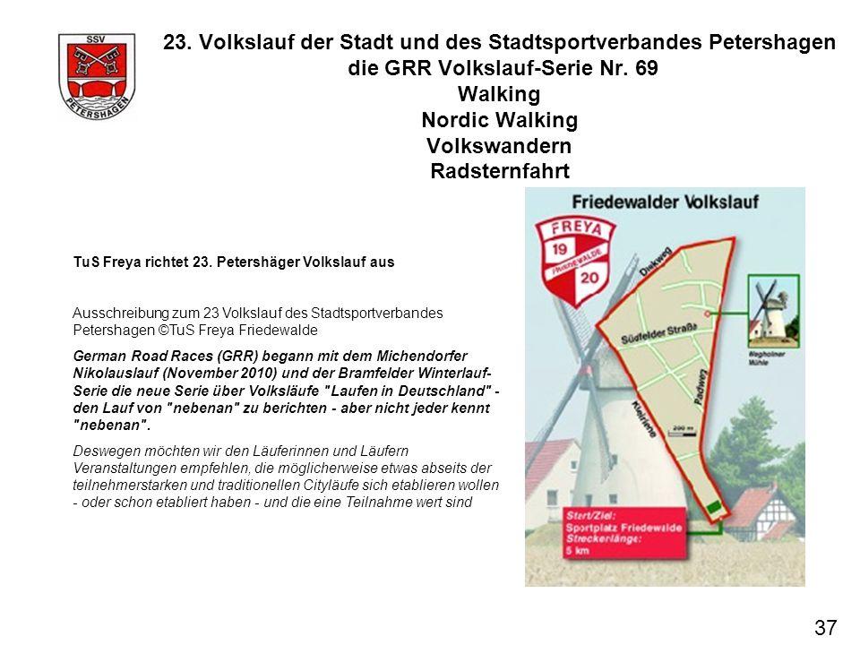 37 23. Volkslauf der Stadt und des Stadtsportverbandes Petershagen die GRR Volkslauf-Serie Nr. 69 Walking Nordic Walking Volkswandern Radsternfahrt Tu