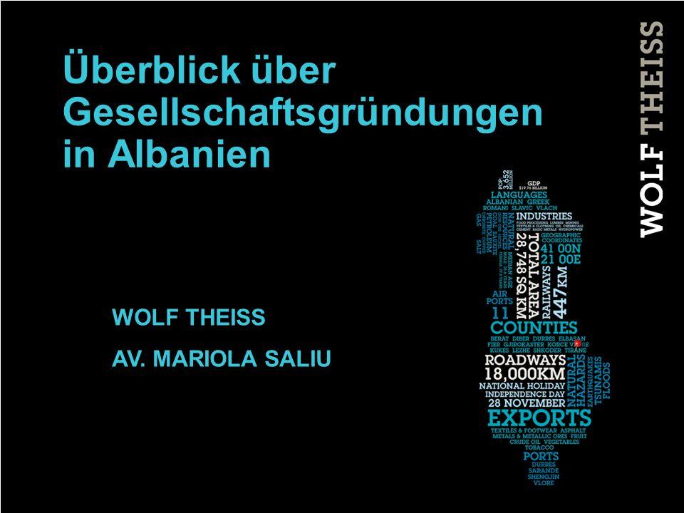 2 THEMEN 1.Wolf Theiss in Albanien 2.Rechtsgrundlage 3.Gesellschaftsformen 4.Gründungsunterlagen 5.Stammkapital, Angaben 6.Formbedürfnisse, Sprache 7.Anmeldungsverfahren 8.Gebühren und Kosten