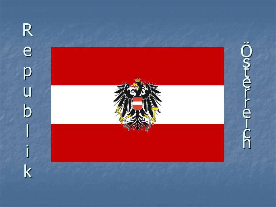 RepublikRepublikRepublikRepublik ÖsterreichÖsterreichÖsterreichÖsterreich