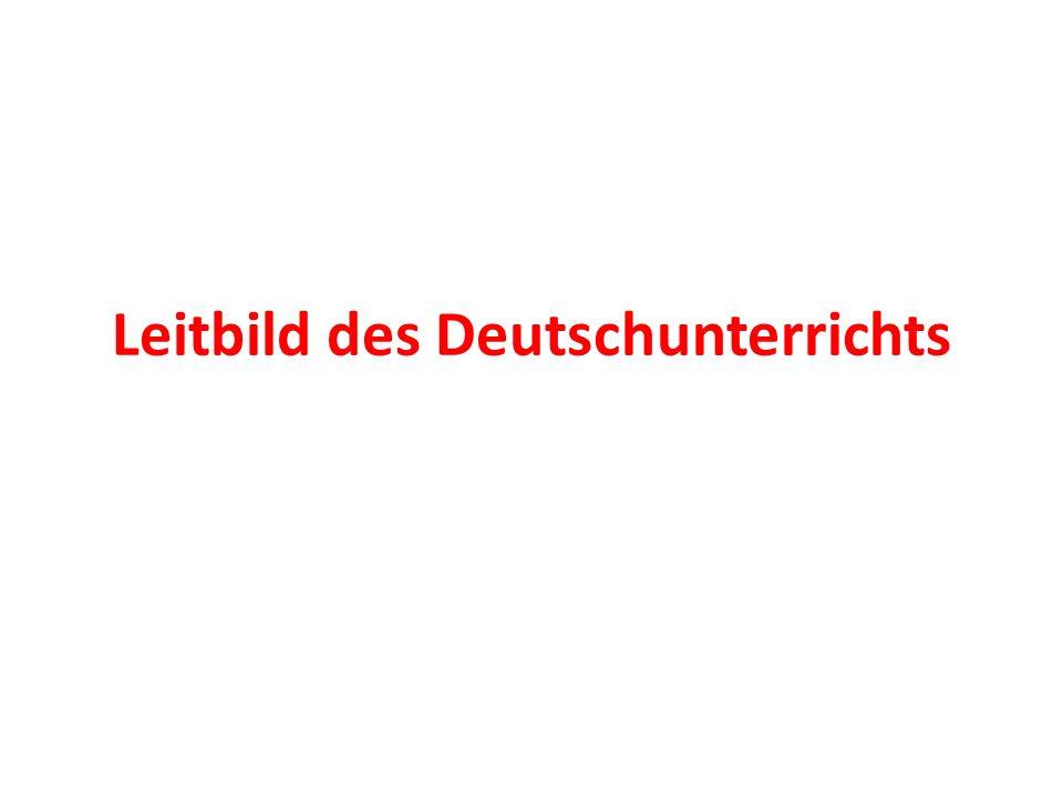 Leitbild des Deutschunterrichts