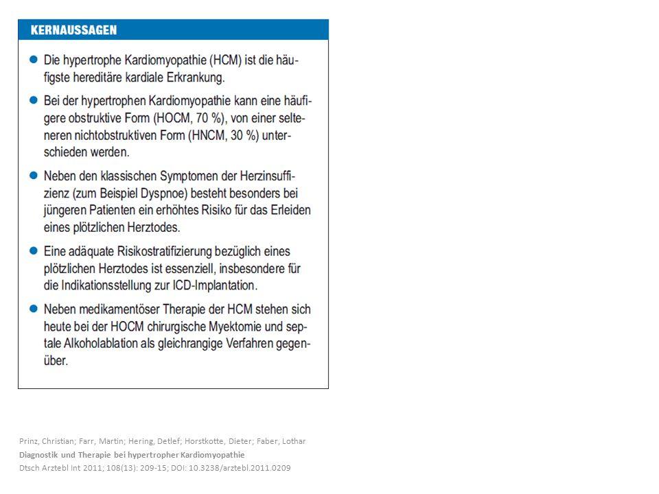 Prinz, Christian; Farr, Martin; Hering, Detlef; Horstkotte, Dieter; Faber, Lothar Diagnostik und Therapie bei hypertropher Kardiomyopathie Dtsch Arztebl Int 2011; 108(13): 209-15; DOI: 10.3238/arztebl.2011.0209