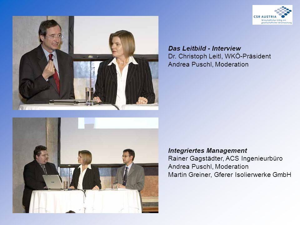 Das Leitbild - Interview Dr. Christoph Leitl, WKÖ-Präsident Andrea Puschl, Moderation Integriertes Management Rainer Gagstädter, ACS Ingenieurbüro And