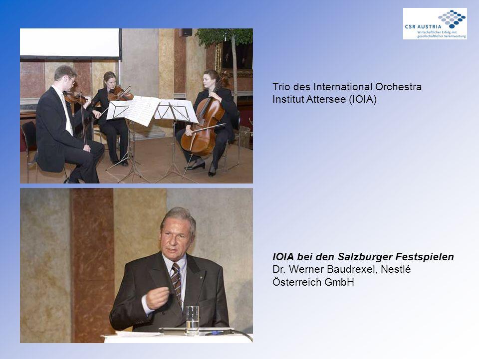 Trio des International Orchestra Institut Attersee (IOIA) IOIA bei den Salzburger Festspielen Dr. Werner Baudrexel, Nestlé Österreich GmbH