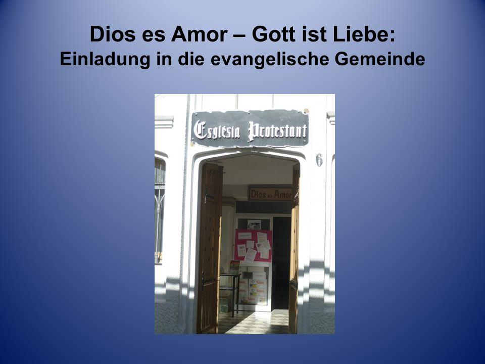 Dios es Amor – Gott ist Liebe: Einladung in die evangelische Gemeinde