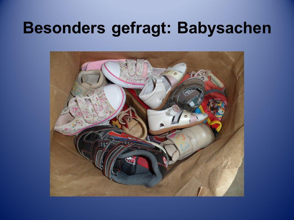Besonders gefragt: Babysachen