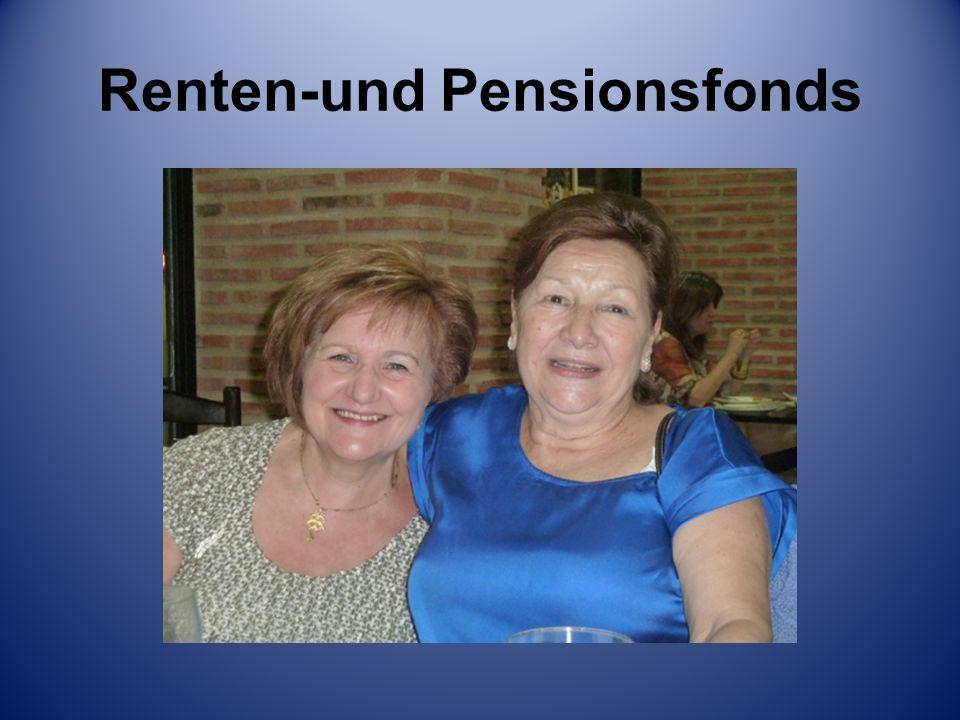 Renten-und Pensionsfonds