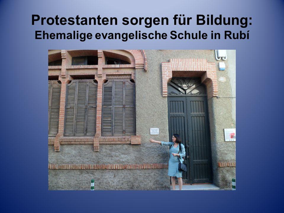 Protestanten sorgen für Bildung: Ehemalige evangelische Schule in Rubí