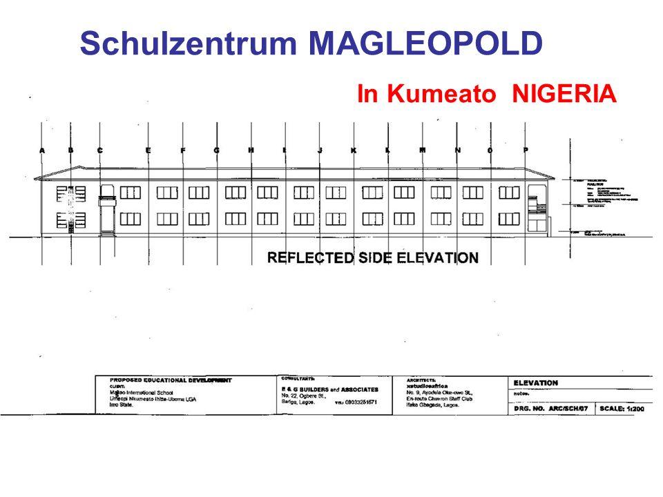 Schulzentrum MAGLEOPOLD In Kumeato NIGERIA