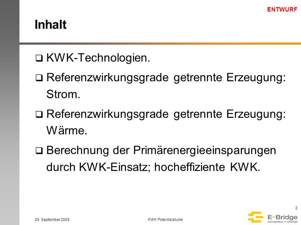 ENTWURF 29. September 2005KWK Potentialstudie 13 Primärenergieeinsparung - Beispiele