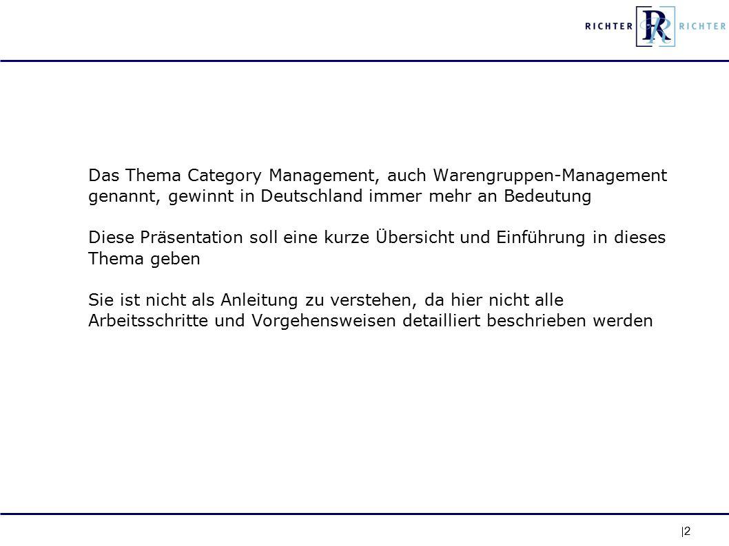 2 Das Thema Category Management, auch Warengruppen-Management genannt, gewinnt in Deutschland immer mehr an Bedeutung Diese Präsentation soll eine kurze Übersicht und Einführung in dieses Thema geben Sie ist nicht als Anleitung zu verstehen, da hier nicht alle Arbeitsschritte und Vorgehensweisen detailliert beschrieben werden