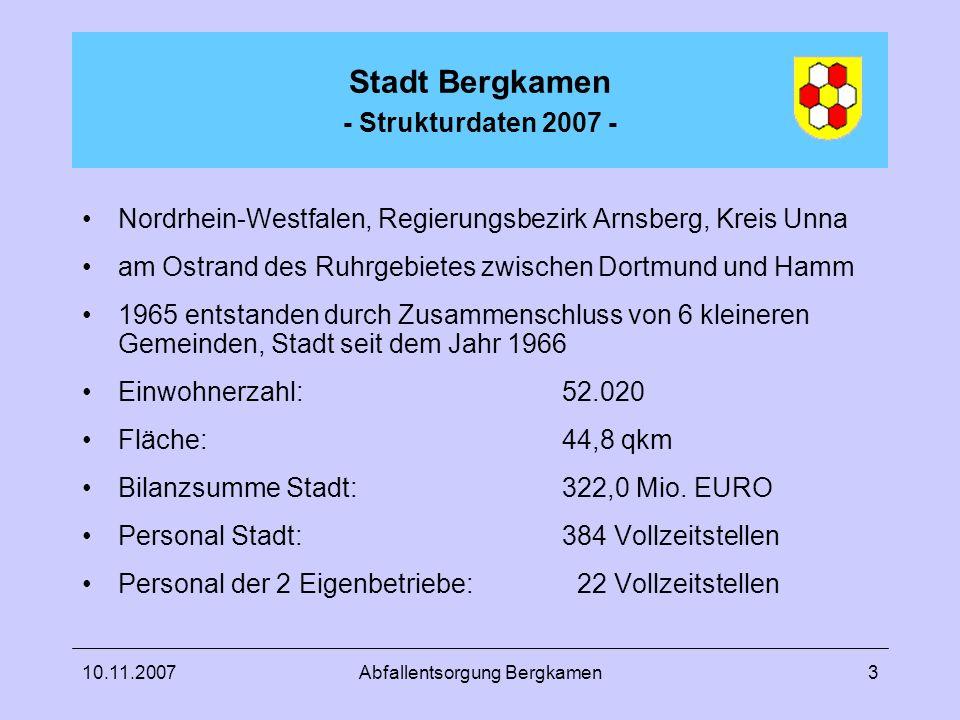 10.11.2007Abfallentsorgung Bergkamen3 Stadt Bergkamen - Strukturdaten 2007 - Nordrhein-Westfalen, Regierungsbezirk Arnsberg, Kreis Unna am Ostrand des