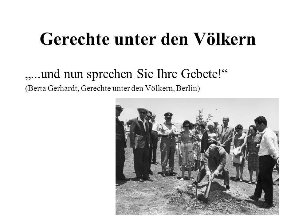 """Gerechte unter den Völkern """"...und nun sprechen Sie Ihre Gebete! (Berta Gerhardt, Gerechte unter den Völkern, Berlin)"""