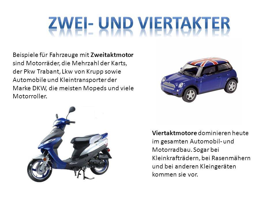 Beispiele für Fahrzeuge mit Zweitaktmotor sind Motorräder, die Mehrzahl der Karts, der Pkw Trabant, Lkw von Krupp sowie Automobile und Kleintransporte
