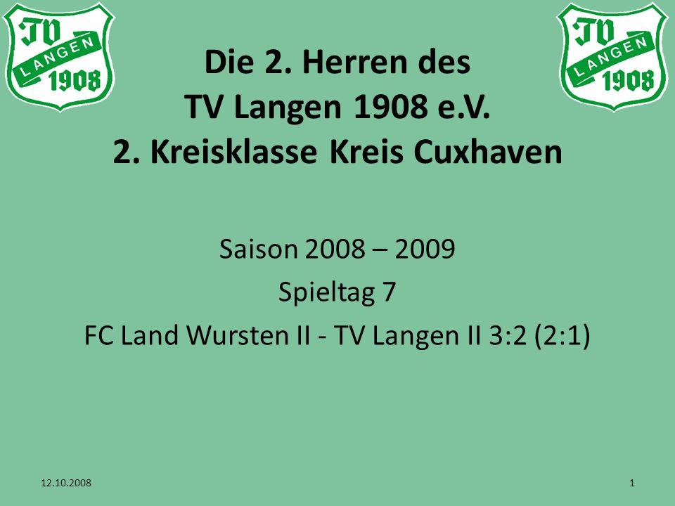 2 FC Land Wursten III – TV Langen II 3:2(2:1)