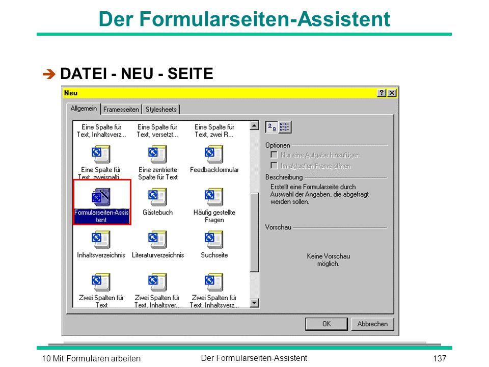 13710 Mit Formularen arbeitenDer Formularseiten-Assistent è DATEI - NEU - SEITE