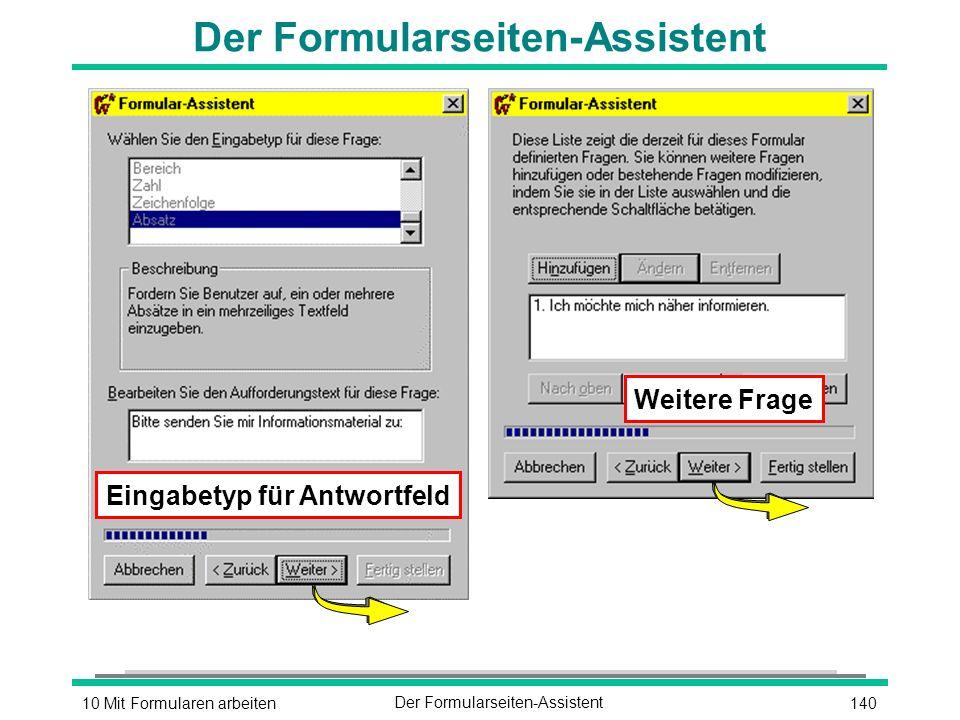 14010 Mit Formularen arbeitenDer Formularseiten-Assistent Weitere Frage Eingabetyp für Antwortfeld