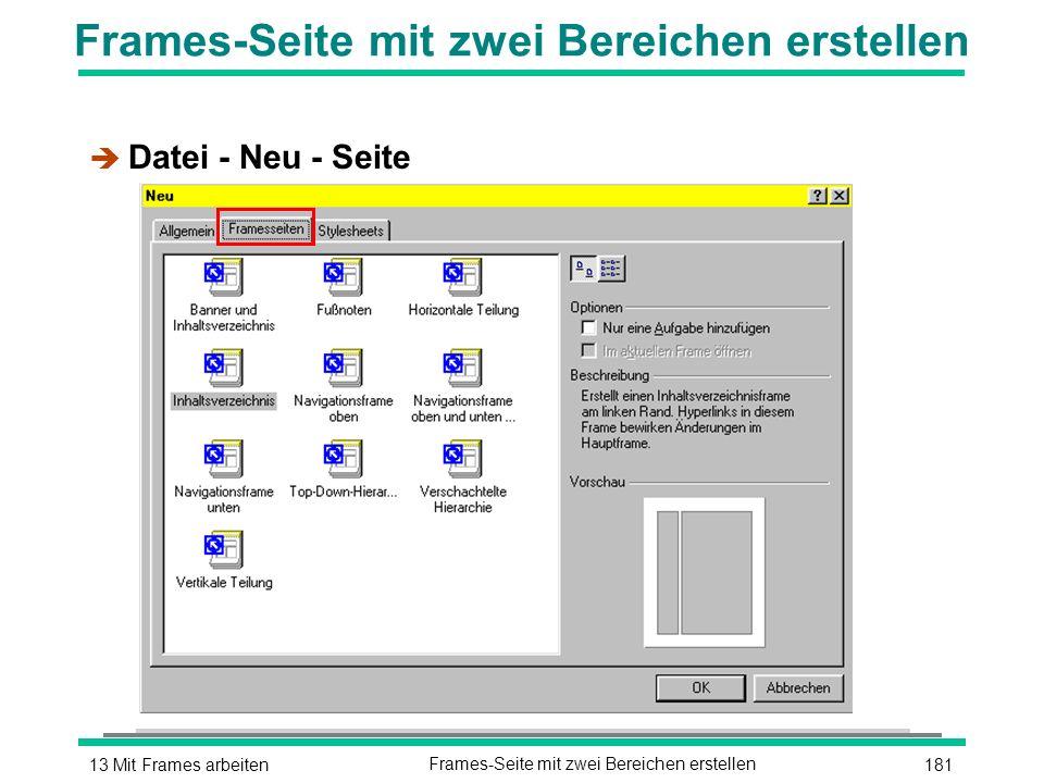 18113 Mit Frames arbeitenFrames-Seite mit zwei Bereichen erstellen è Datei - Neu - Seite