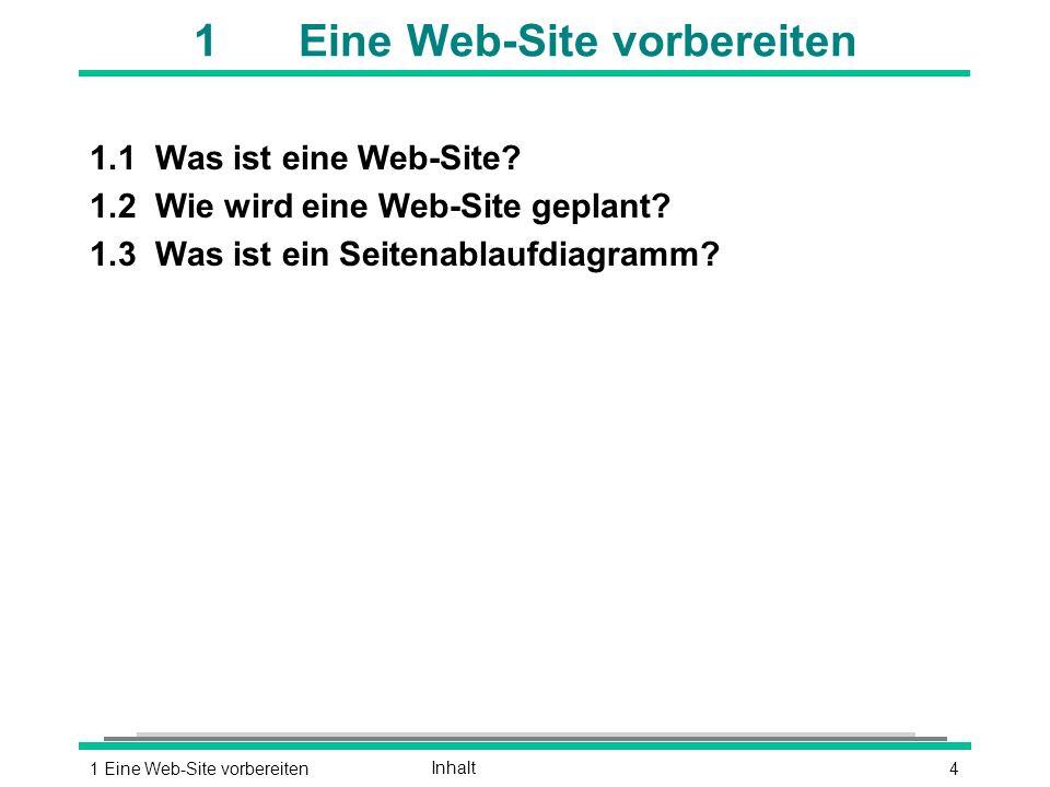 41 Eine Web-Site vorbereitenInhalt 1Eine Web-Site vorbereiten 1.1Was ist eine Web-Site.