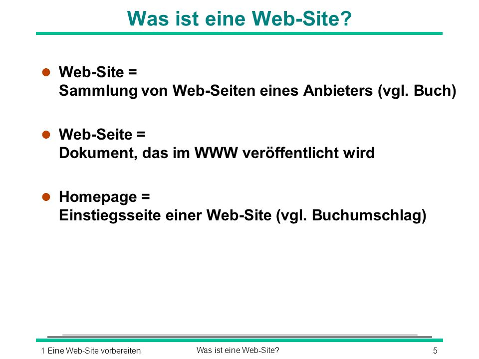51 Eine Web-Site vorbereitenWas ist eine Web-Site.
